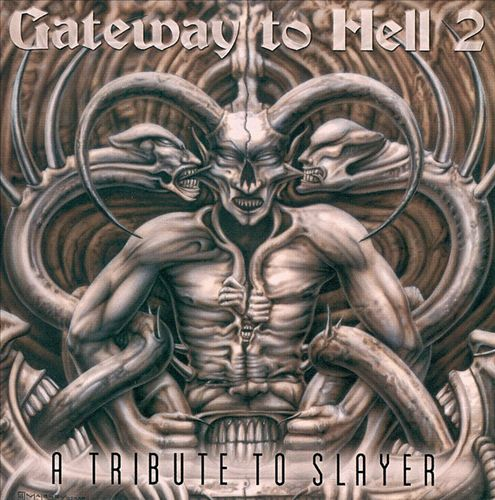 Gateway to Hell, Vol. 2: A Tribute to Slayer