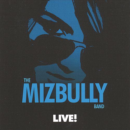 Miz Bully Live
