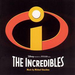 The Incredibles [Original Motion Picture Score]