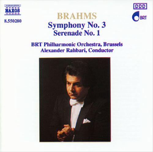 Brahms: Symphony No. 3; Serenade No. 1
