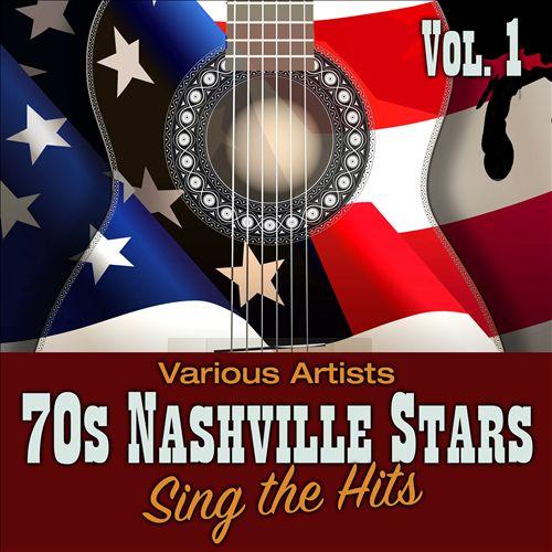 70s Nashville Stars Sing the Hits, Vol. 1