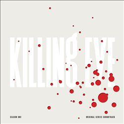 Killing Eve: Season One [Original Series Soundtrack]