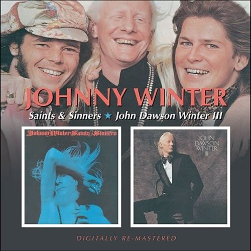 Saints & Sinners/John Dawson Winter III