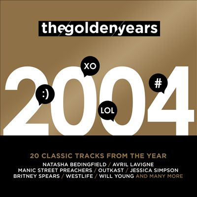 The Golden Years: 2004