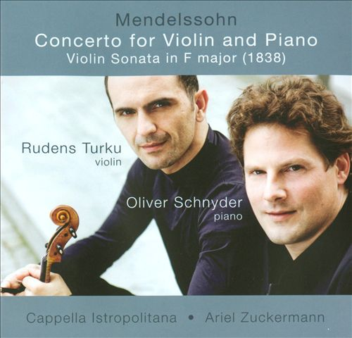 Mendelssohn: Concerto for Violin and Piano; Violin Sonata