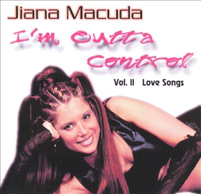 I'm Outta Control, Vol. 2: Love Songs