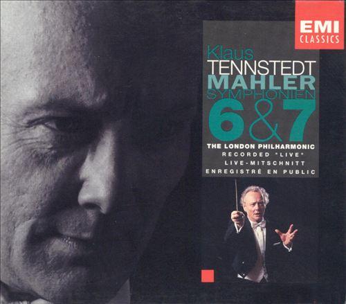 Mahler: Symphonien 6 & 7