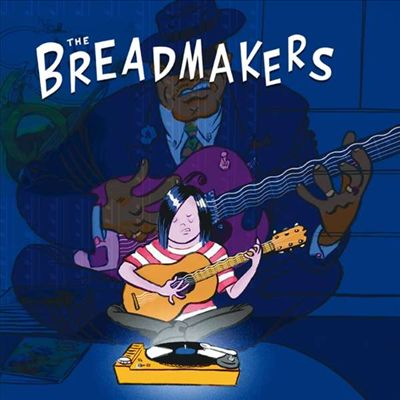 The Breadmakers