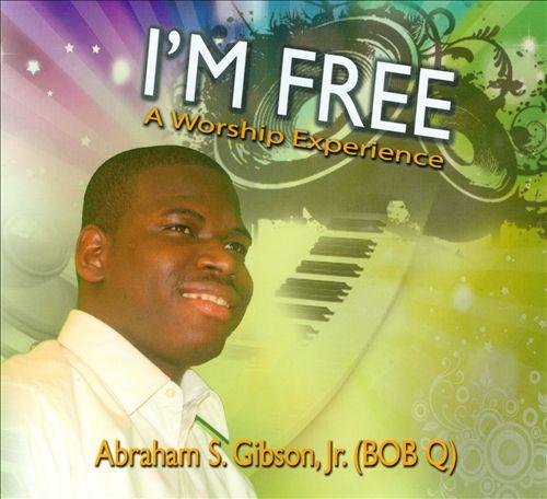 I'm Free: A Worship Experience