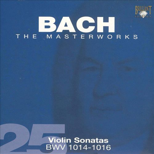 Bach: Violin Sonatas BWV 1014-1016