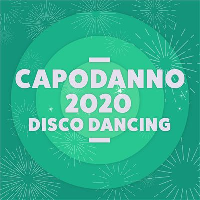 Capodanno 2020 Disco Dancing