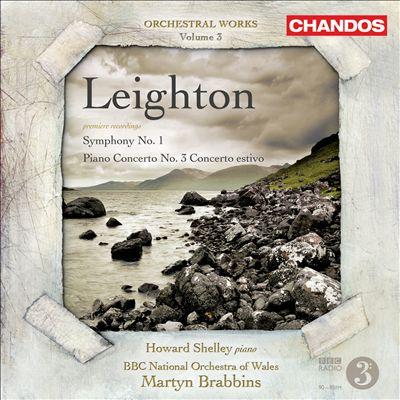 Leighton: Symphony No. 1; Piano Concerto No. 3 'Concerto estivo'