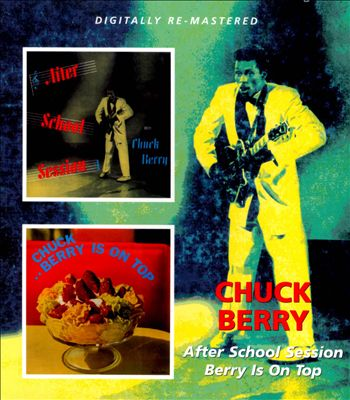 After School Session/Chuck Berry Is on Top
