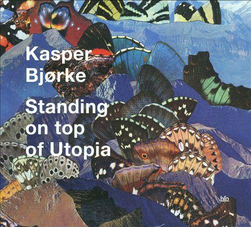 Standing on Top of Utopia