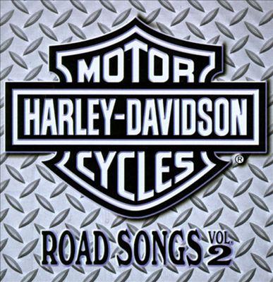 Harley Davidson Road Songs, Vol. 2