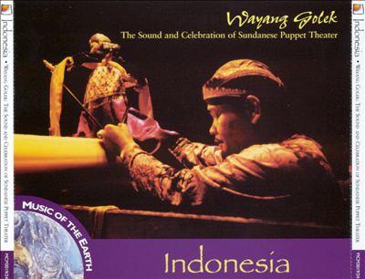 Indonesia - Wayang Golek: The Sound & Celebration of Sundanese Puppet Theater