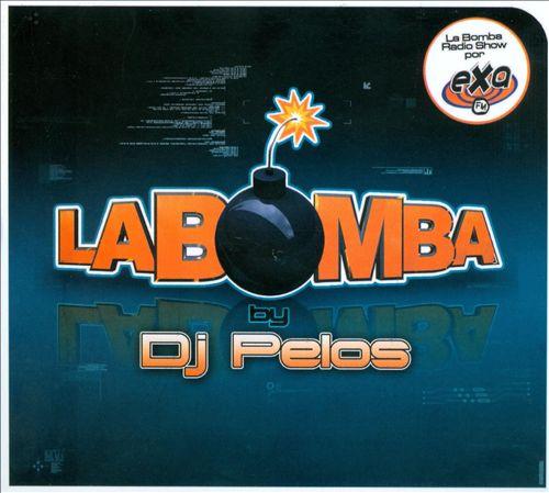 DJ Pelos: La Bomba