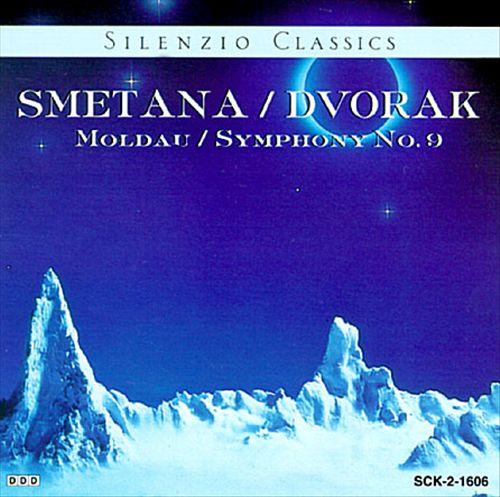 Bedrich Smetana: Moldau; Dvorak: Symphony No. 9