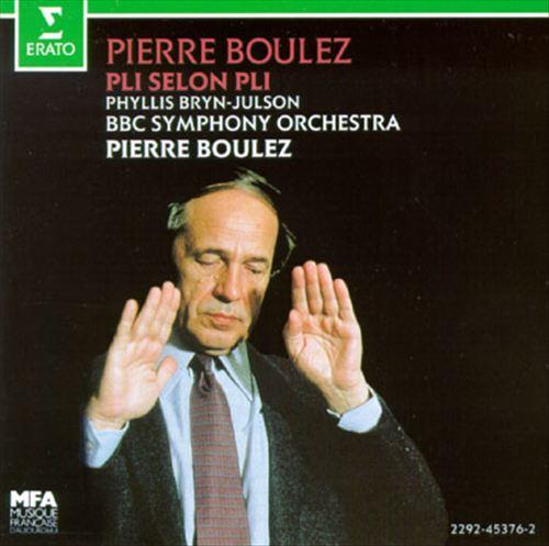 Pierre Boulez: Pli Selon Pli