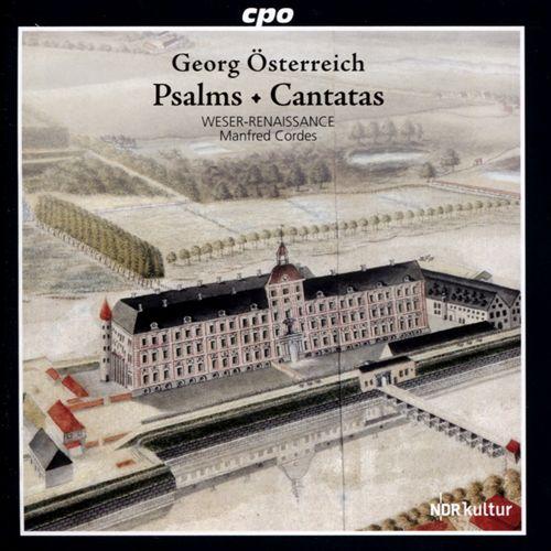 Georg Österreich: Psalms; Cantatas