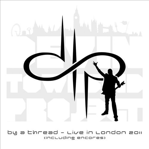 By a Thread: Live in London 2011