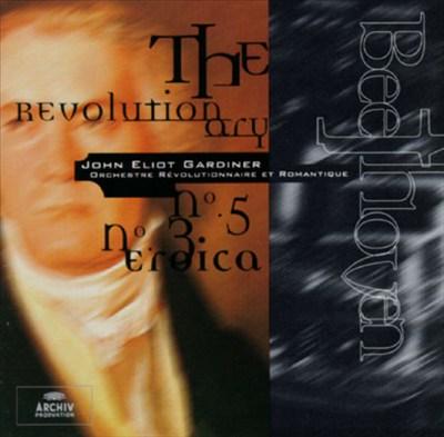 Beethoven: The Revolutionary