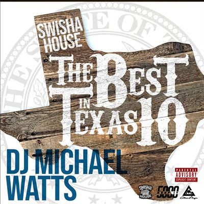 Swishahouse the Best in Texas 10