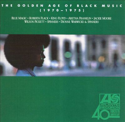 The Golden Age of Black Music: 1970-1975