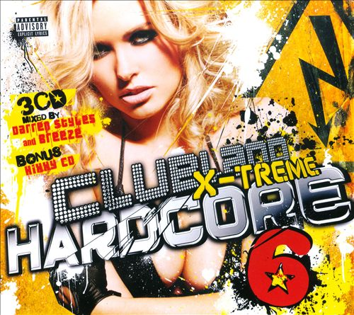 Clubland X-Treme Hardcore, Vol. 6