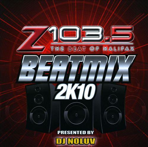 Z103.5 Beatmix 2K10 (Halifax)