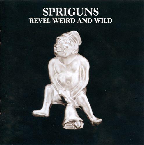 Revel, Weird and Wild