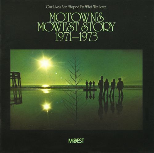 Our Lives Are Shaped by What We Love: Motown's MoWest Story (1971-1973)
