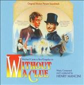 Without a Clue [Original Motion Picture Soundtrack]