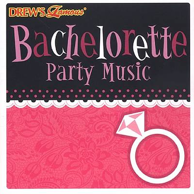 Drew's Famous Bachlorette Party
