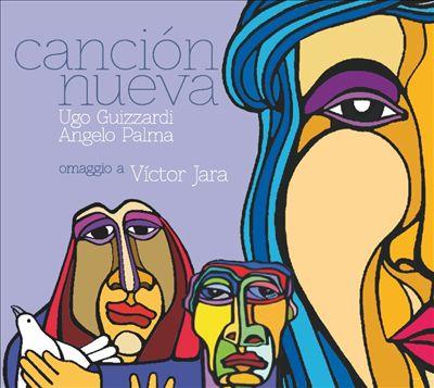 Cancion Nueva: Homage to Victor Jara