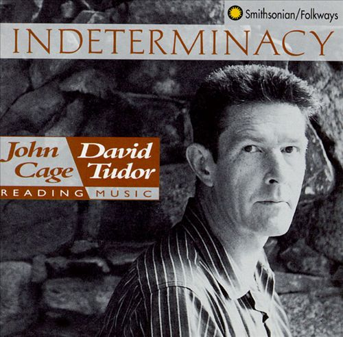 Indeterminacy: New Aspect of Form in Instrumental and Electronic Music