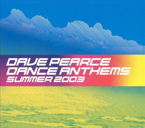 Dance Anthems - Summer 2003 Mix