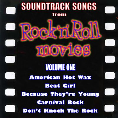 Soundtrack Songs From Rock'n'roll Movies, Vol. 1