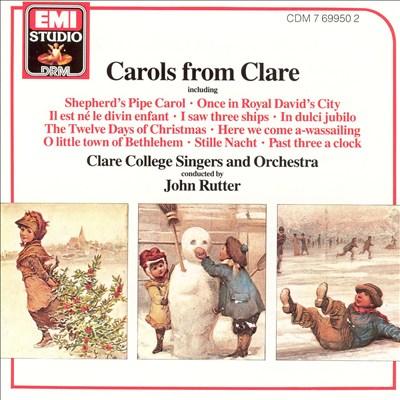 John Rutter: Carols from Clare