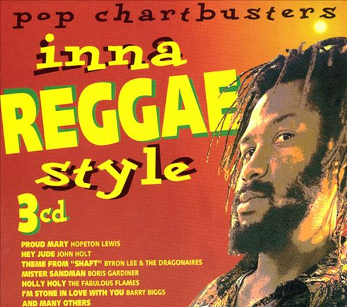 Pop Chartbusters Inna Reggae Style