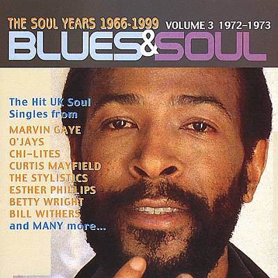 Blues & Soul, Vol. 3: 1972-1973