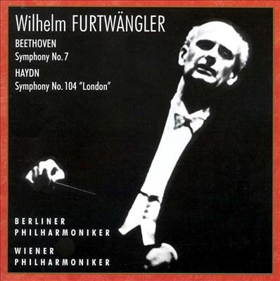 "Beethoven: Symphony No. 7; Haydn: Symphony No. 104 ""London"""