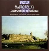 Mauro D'Alay: Sonate a violino solo col basso