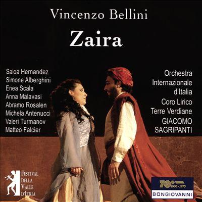 Vincenzo Bellini: Zaira