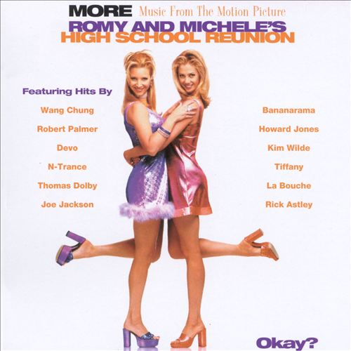 More Music from the Motion Picture: Romy & Michele's High School Reunion