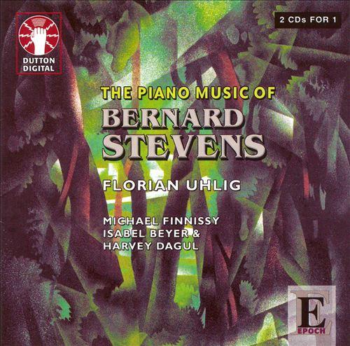 Bernard Stevens: Works for Piano