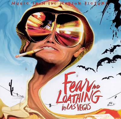 Fear and Loathing in Las Vegas [Original Motion Picture Soundtrack]