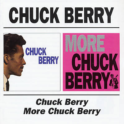 Chuck Berry/More Chuck Berry