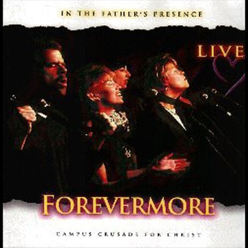 In the Father's Presence: Forevermore