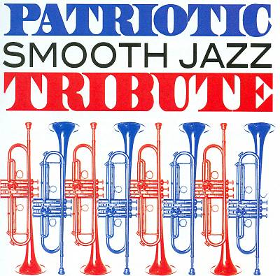 Patriotic Smooth Jazz Tribute